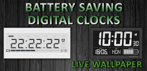 Battery Saving Digital Clocks Live Wallpaper