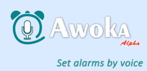Awoka - Smart alarm, timer with voice commands